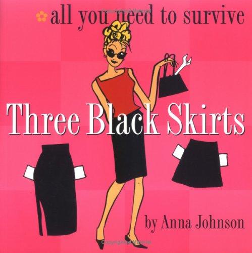 Three Black Skirts by Anna Johnson
